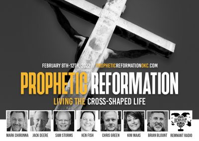 Prophetic Reformation Conference | Feb 8-12, 2022