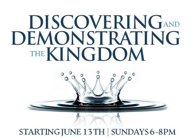 Discovering and Demonstrating the Kingdom